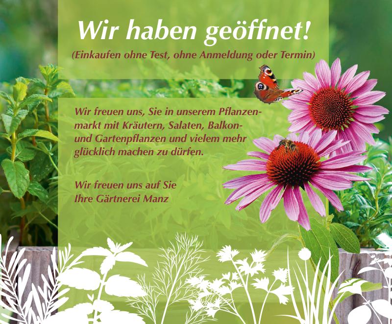Wir haben geöffnet - Gärtnerei Manz Neckartenzlingen